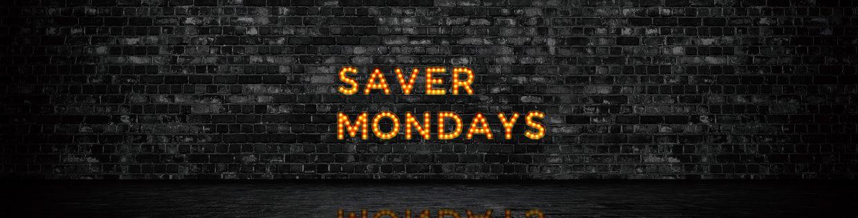 Saver Monday